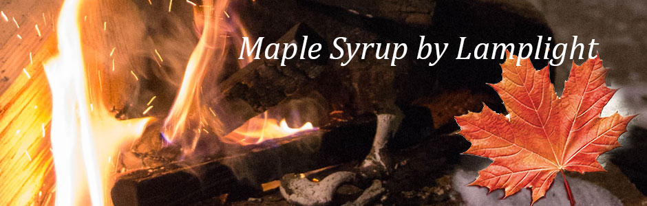 Maple Syrup by Lamplight banner