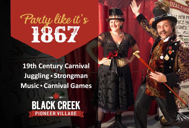 Party Like It's 1867 at Black Creek Pioneer Village